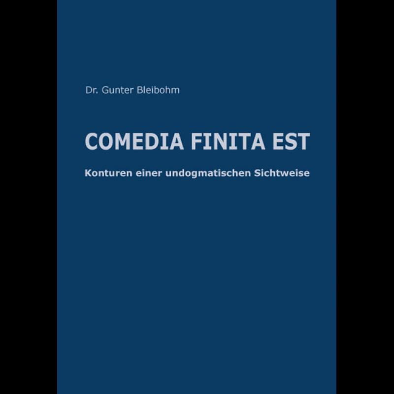 COMEDIA FINITA EST