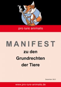 """MANIFEST """"Grundrechten der Tiere"""""""